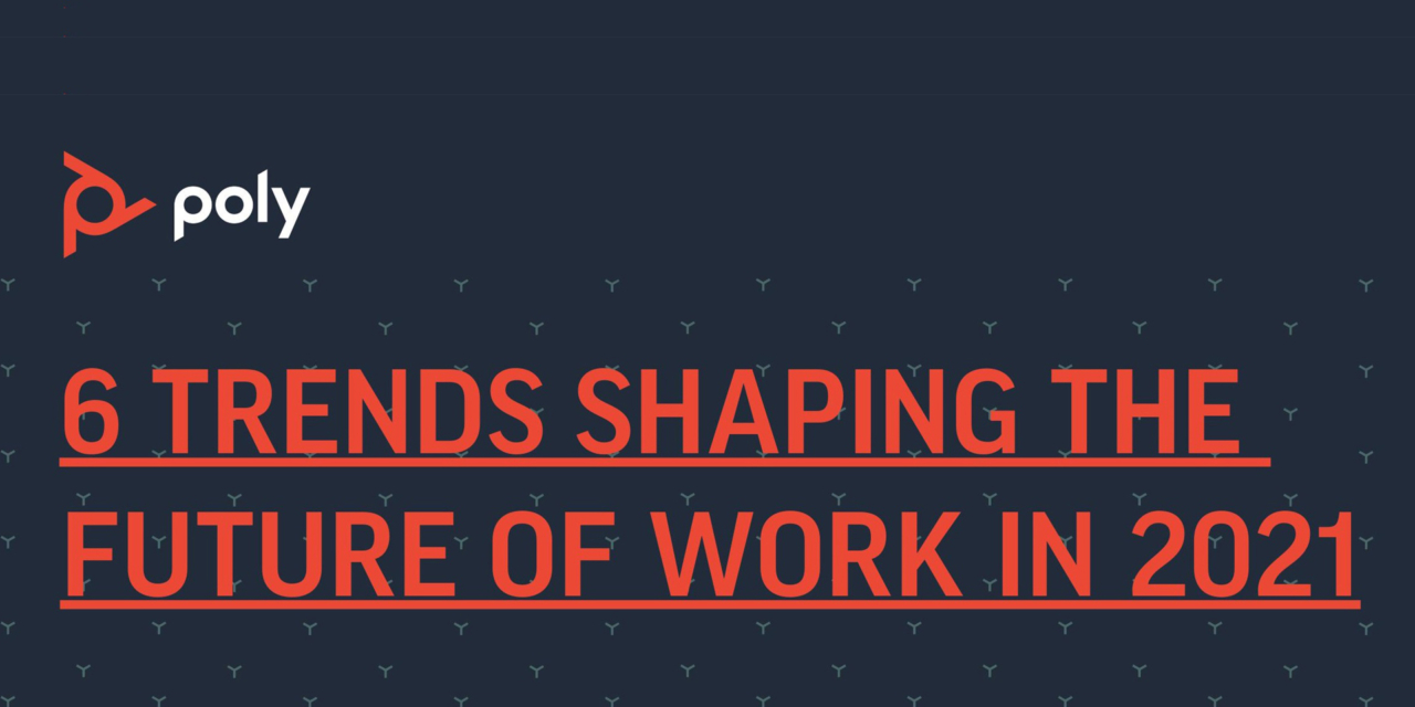 6 trends shaping the future of work